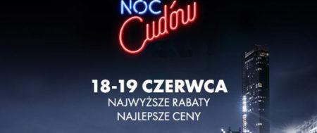 NOC CUDÓW TYLKO 18-19 CZERWCA